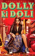 DOLLY KI DOLI (Hindi) (U/A) - Dhekiajuli