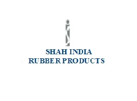 <? echo(Shah India Rubber Products);?> photo